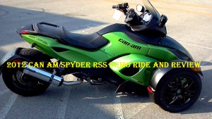 2012CanAmSpyderRSS Demo Ride and Review