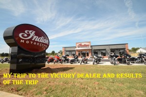 My trip to the Victory Dealer and results of the trip