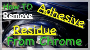 How to remove adhesive from chrome image_Fotor